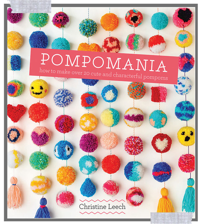 Pompomania by Christine Leech